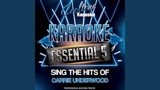 Cowboy Casanova Originally Performed By Carrie Underwood Karaoke Version