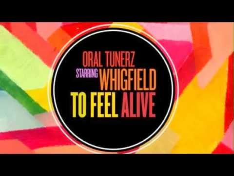 Oral Tunerz Feat. Whigfield - To Feel Alive (Radio Edit)
