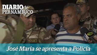 Jos� Maria Rosendo se apresentou � Pol�cia Federal