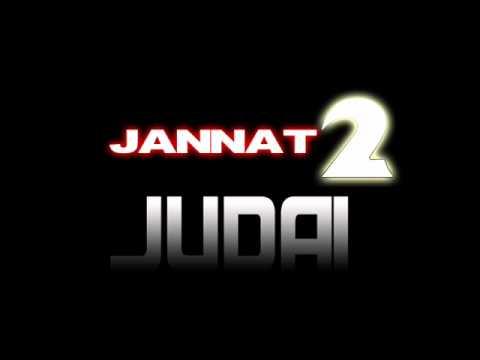 Jannat 2 - Judai