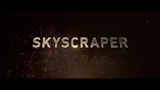 Universal Trinidad - Skyscraper Movie July 18 2018