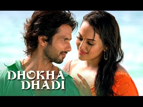 Dhokha Dhadi Song Ft. Shahid Kapoor & Sonakshi Sinha | R...rajkumar video