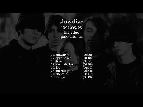 Slowdive - 1992-05-25 Palo Alto, CA [live]