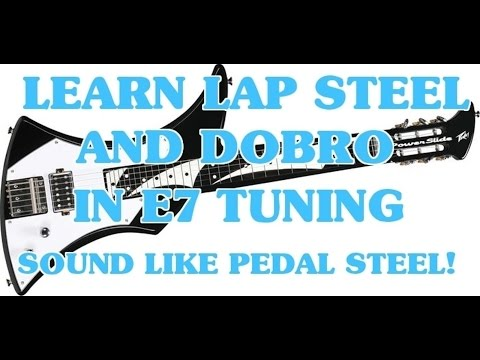 E7 Lap Steel&Dobro Lessons Intro Scott Grove