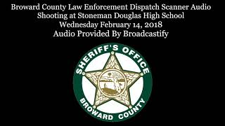 Broward County Law Enforcement Dispatch Scanner Audio Mass Shooting at  High School