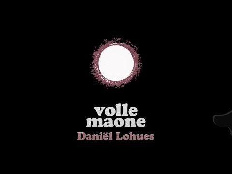 Daniël Lohues - Volle Maone
