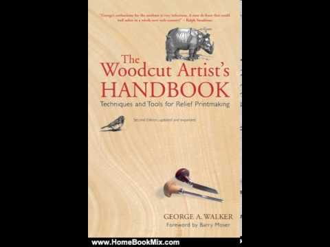 Home Book Review: The Woodcut Artists Handbook: Techniques and Tools for Relief Printmaking (Woo...