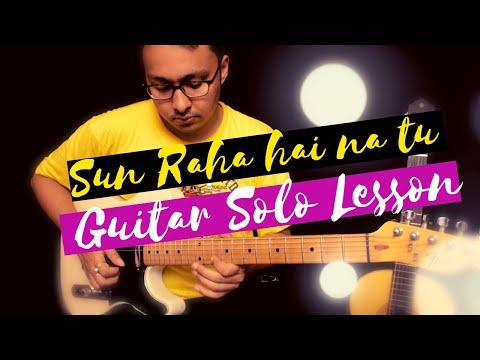 Sun Raha Hai Na Tu Guitar Solo Lesson Part 1 video