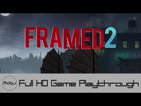 FRAMED 2 Full Game Playthrough (No Commentary)