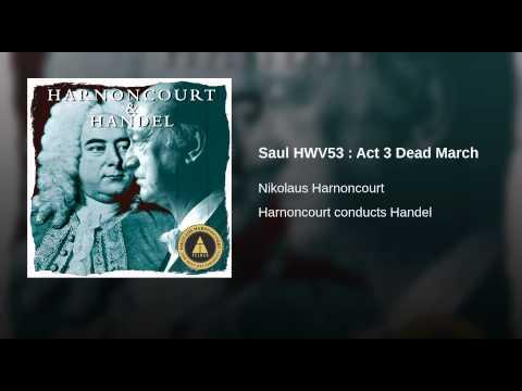 Saul HWV53 : Act 3 Dead March