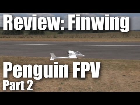 Review: FinWing Penguin FPV (part 2)