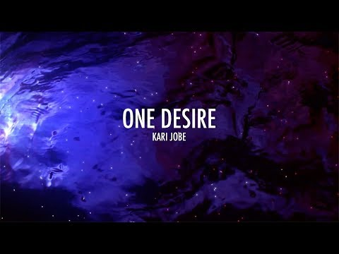 One Desire (Lyrics) | Kari Jobe