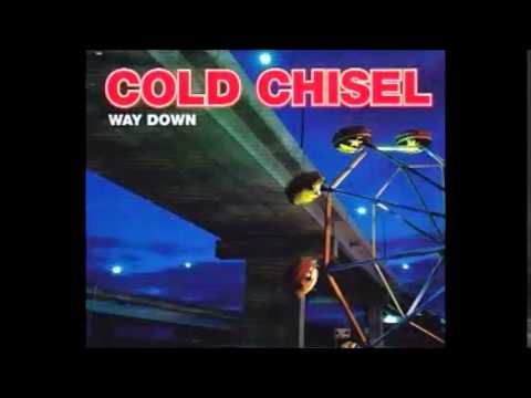Cold Chisel - Way Down