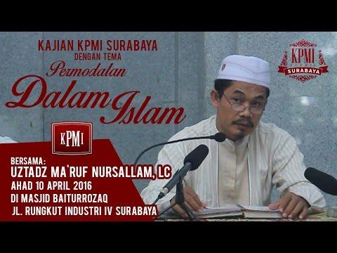 Permodalan Dalam Islam - Ustadz Ma'ruf Nursallam