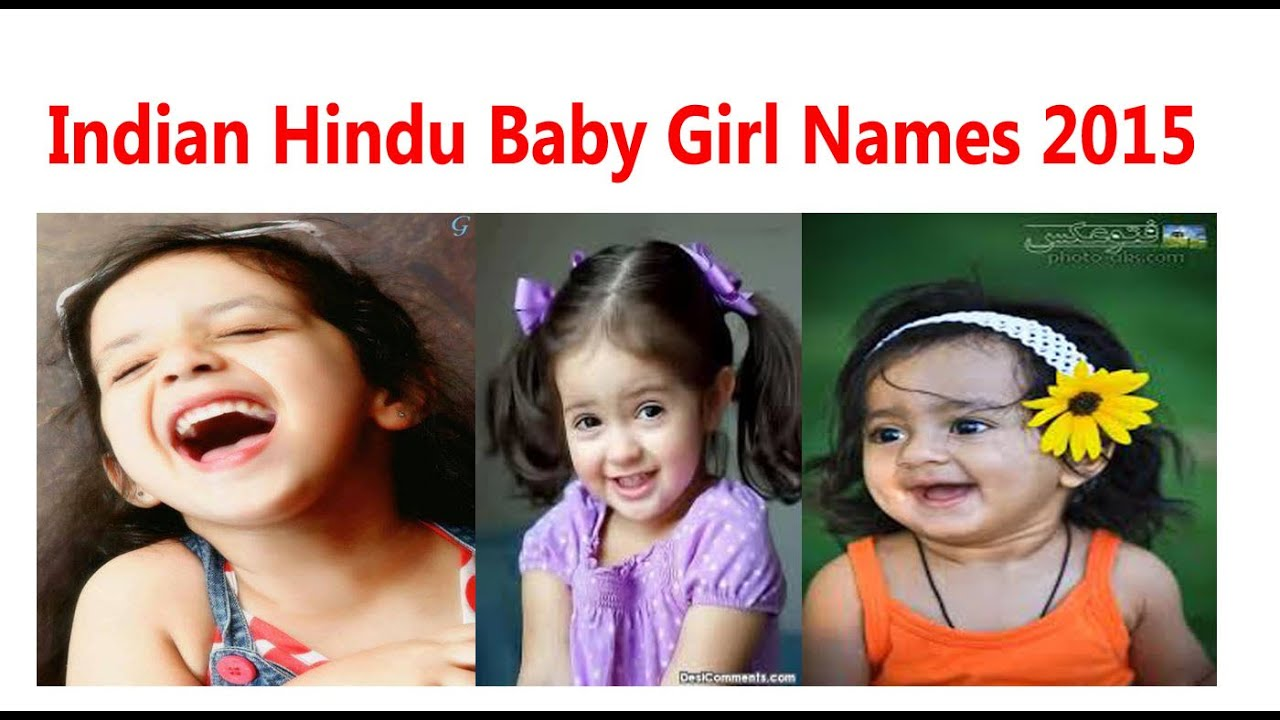 Indian Beautiful Girl Name Indian Hindu Baby Girl Names