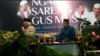 Ngaos Sareng Gus Mus & Gus Muzammil Part 2