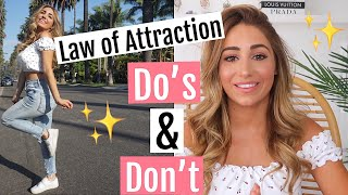 Law of Attraction: Do's & Don't! How I attracted my dream life!