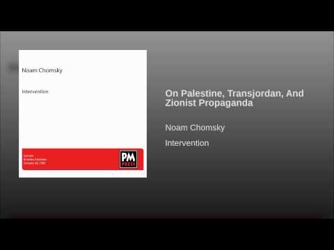 On Palestine, Transjordan, And Zionist Propaganda