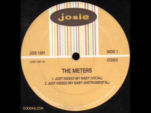 Meters - Just Kissed My Baby