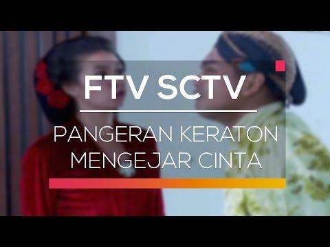 download lagu FTV SCTV - Pangeran Keraton Mengejar Cinta gratis