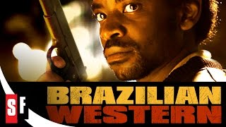 Brazilian Western (2013) Official Trailer - Foreign Crime Drama Movie HD