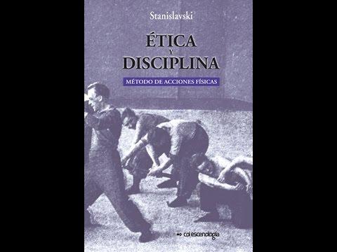 Booktrailer: Ética y disciplina, método de acciones físicas. Stanislavski