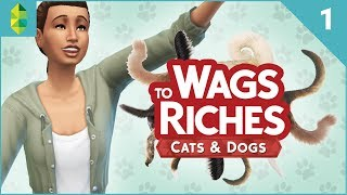 Wags to Riches - Part 1 (Sims 4 Cats & Dogs)