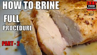 How To Brine Meat By Food Scientist برائن کرنے کا طریقہ