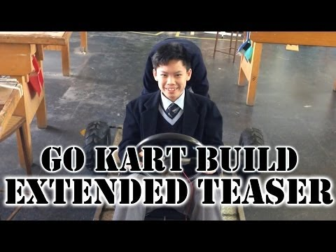 Go Kart Build: Extended Teaser/Trailer [HD]