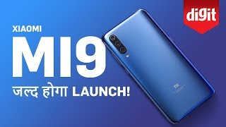 Xiaomi Mi 9 Features revealed, launching soon  [Hindi]