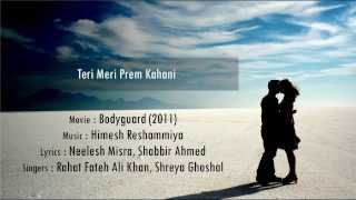 Teri Meri Kahani - Teri Meri Prem Kahani - Bodyguard [hindi lyrics - english translation]