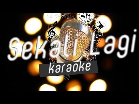 Isyana Sarasvati-Sekali Lagi (karaoke/minus one/Musik/no vokal)