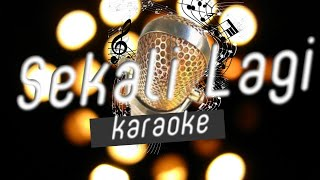 Isyana Sarasvati-Sekali Lagi Karaokeminus Oneno Vokal
