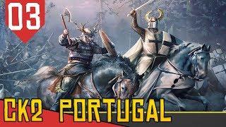 Guerra da Reconquista - Crusader Kings 2 Holy Fury #03 [Série Gameplay Português PT-BR]