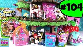 Blind Bag Treehouse #104 Unboxing LOL Surprise Trolls Disney Shopkins   PSToyReviews