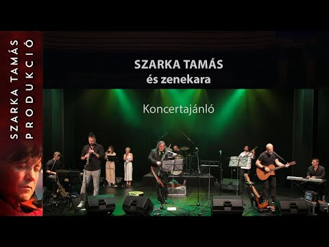 Szarka Tamás és zenekara - Koncertajánló