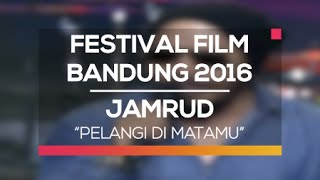 download lagu Jamrud - Pelangi Di Matamu Festival Film Bandung 2016 gratis