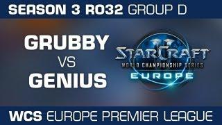 Grubby vs. Genius - Group D Ro32 - WCS Europe Season 3 - StarCraft 2