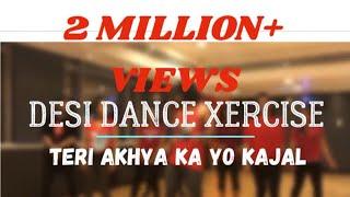 AAKHYA KA YO KAJAL / DESI DANCE XERCISE / DESI DX / ANSAR KHAN CHOREOGRAPHY