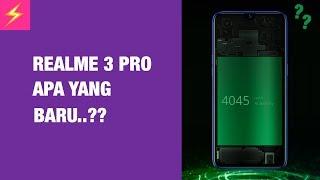 Realme 3 Pro: 11+ Hal yang Perlu Kamu Tahu