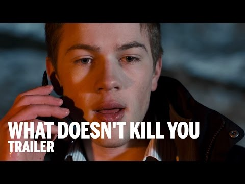 WHAT DOESN'T KILL YOU Trailer | Festival 2014