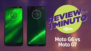 Moto G6 vs Moto G7 - COMPARATIVO | REVIEW EM 1 MINUTO - ZOOM