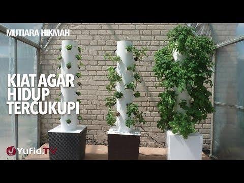 Mutiara Hikmah: Kiat Agar Hidup Tercukupi - Ustadz Abdurrahman Thoyib, Lc.