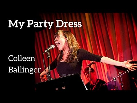 My Party Dress - Colleen Ballinger