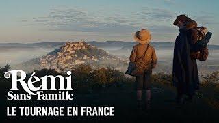 Rémi Sans Famille - Le Tournage en France