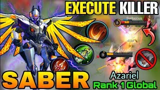 Saber with Execute is Unstoppable -Top 1 Global Saber Azariel - Mobile Legends