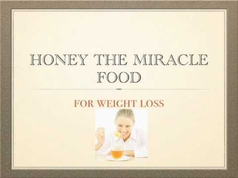 How to use Honey The Miracle Food For Weight Loss