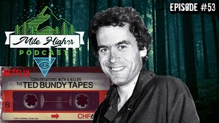 Ted Bundy An American Serial Killer Podcast 53