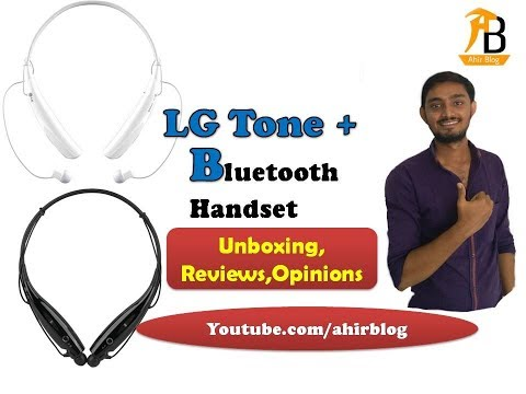 LG Tone + Bluetooth | (Unboxing & Review) and My Opinions hindi @ ahir blog