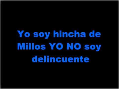 Yo Soy Hincha De Millos Yo No Soy Delincuente